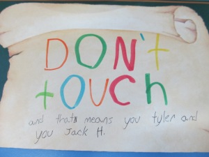 This was on someone else's display. Now, I don't know Tyler or Jack H., but I am pretty sure they touched it.
